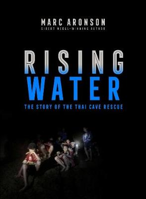 Rising Water: The Story of the Thai Cave Rescue book
