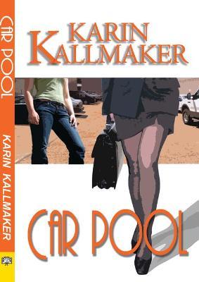 Car Pool by Karin Kallmaker