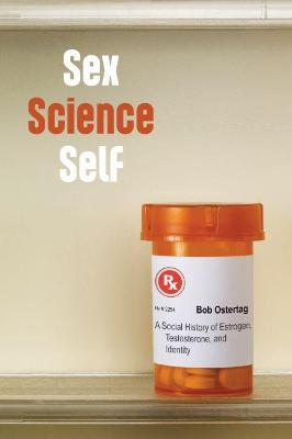 Sex Science Self by Bob Ostertag
