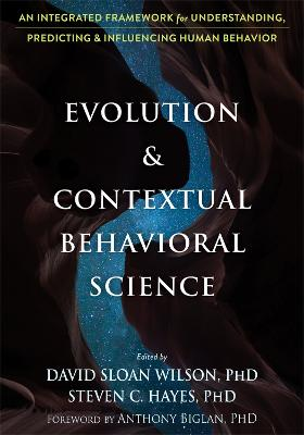Evolution and Contextual Behavioral Science by David S Wilson