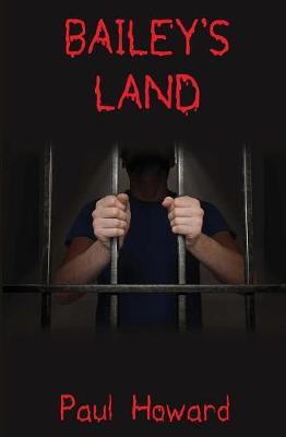 Bailey's Land by Paul Howard