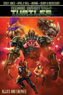Teenage Mutant Ninja Turtles Allies And Enemies by Mike Costa