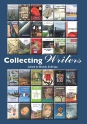 Collecting Writers by Brenda Eldridge