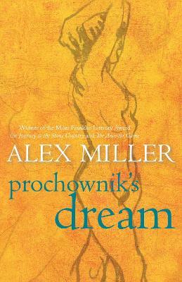 Prochownik's Dream by Alex Miller