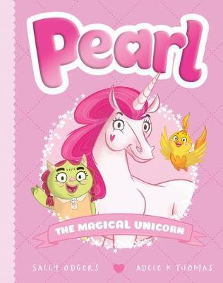 Pearl #1: Pearl the Magical Unicorn book