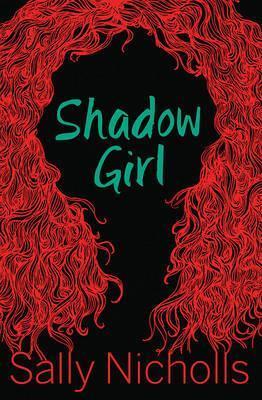Shadow Girl by Sally Nicholls