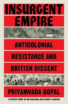 Insurgent Empire by Priyamvada Gopal