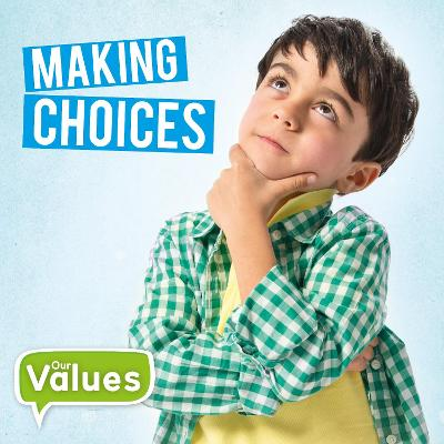 Making Choices by Steffi Cavell-Clarke