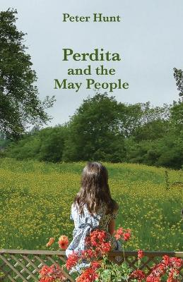 Perdita and the May People by Peter Hunt