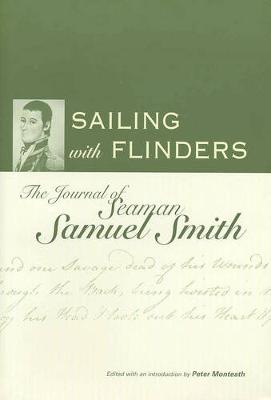 Sailing with Flinders by Samuel Smith