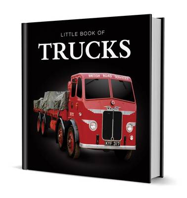 Little Book of Trucks by Steve Lanham