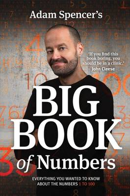 Adam Spencer's Big Book of Numbers by Kate DiCamillo