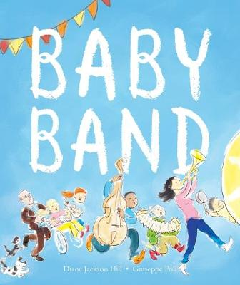 Baby Band by Jackson Hill,Diane