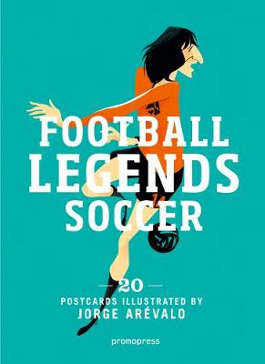 Soccer Legends by Jorge Arevalo