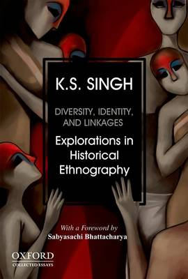 Diversity, Identity and Linkages by K. S. Singh