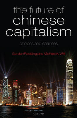 Future of Chinese Capitalism by Michael A. Witt