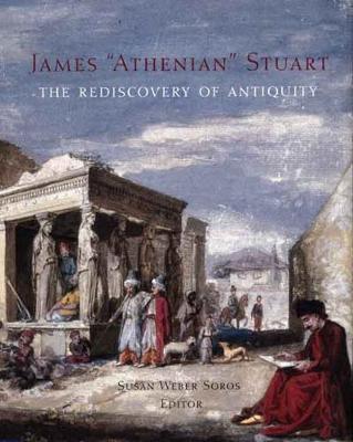 James 'Athenian' Stuart by Susan Weber