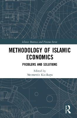 Methodology of Islamic Economics: Problems and Solutions book
