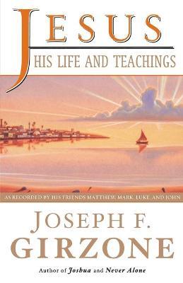 Jesus, His Life And Teachings book