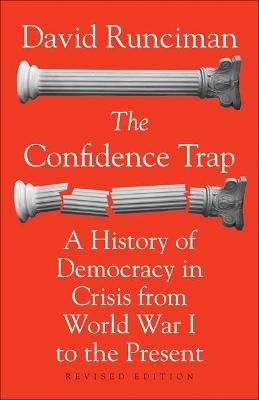 The Confidence Trap by David Runciman