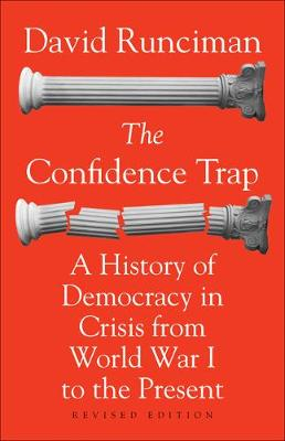 The Confidence Trap by David Runciman