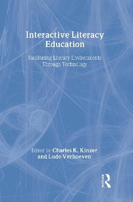 Interactive Literacy Education by Charles K. Kinzer