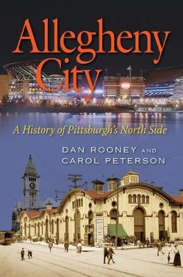Allegheny City by Dan Rooney