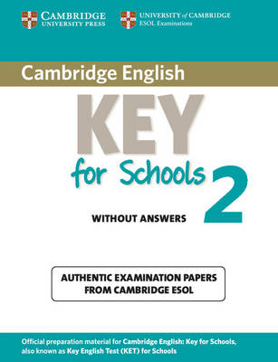 Cambridge English Key for Schools 2 Student's Book without Answers book
