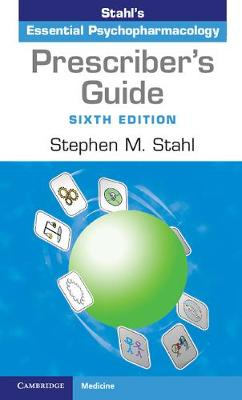 Prescriber's Guide by Stephen M. Stahl