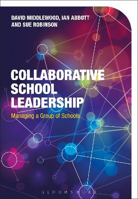 Collaborative School Leadership by David Middlewood