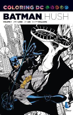 Coloring DC TP Vol 01 Batman Hush by Jeph Loeb
