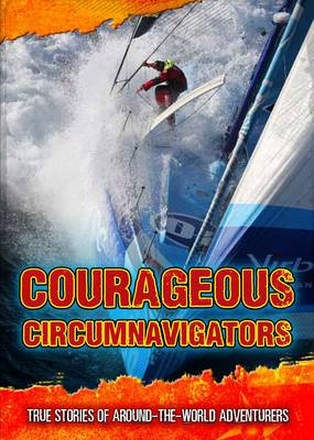 Courageous Circumnavigators by Fiona Macdonald