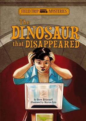 Dinosaur that Disappeared by ,Steve Brezenoff