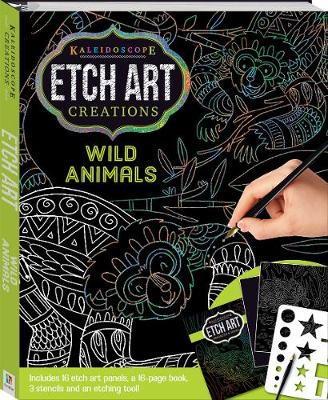 Kaleidoscope Etch Art Creations: Wild Animals and More book