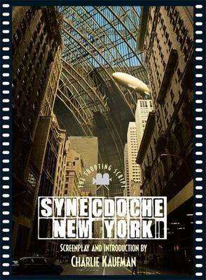 Synecdoche, New York by Charlie Kaufman