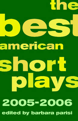 The Best American Short Plays by Barbara Parisi