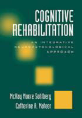 Cognitive Rehabilitation by Catherine Mateer