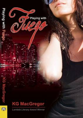 Playing with Fuego by K.G. MacGregor