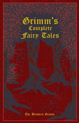 Grimm's Complete Fairy Tales by Jacob Grimm