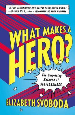 What Makes a Hero? book