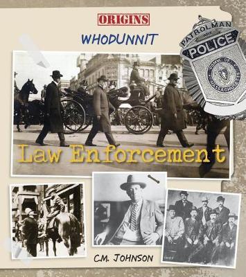 Law Enforcement by C M Johnson