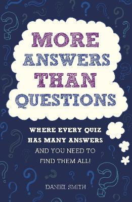 More Answers Than Questions by Daniel Smith