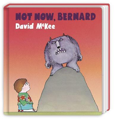 Not Now, Bernard: Board Book by David McKee