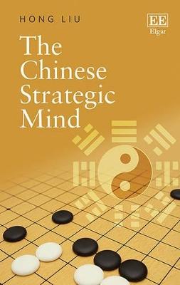 Chinese Strategic Mind by Liu Hong