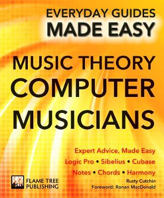 Music Theory for Computer Musicians by Rusty Cutchin