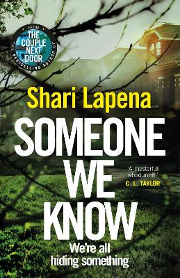 Someone We Know by Shari Lapena