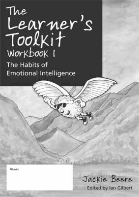 The Learner's Toolkit Student Workbook 1: The Habits of Emotional Intelligence (Bundle of 30) by Jackie Beere
