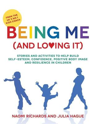 Being Me (and Loving It) by Naomi Richards