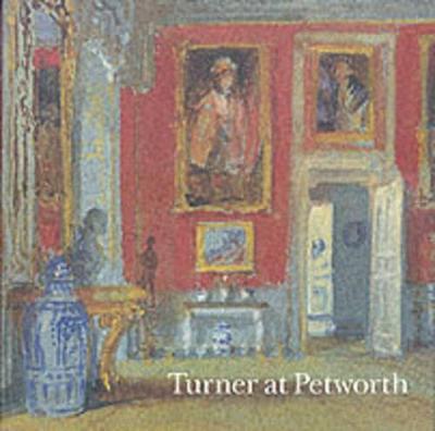 Turner at Petworth book