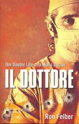 Il Dottore by Ron Felber